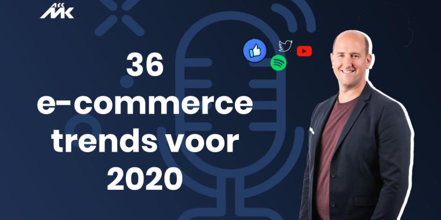 36 trends in e-commerce voor 2020